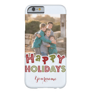 Happy Holidays custom photo & name cases Barely There iPhone 6 Case