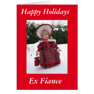 Happy holidays ex fiance card