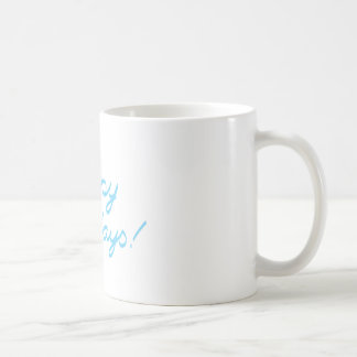 happy holidays  handwriting coffee mug
