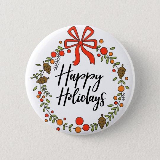 Happy Holidays, Holiday Fun 6 Cm Round Badge