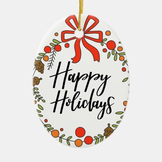 Happy Holidays, Holiday Fun Ceramic Ornament