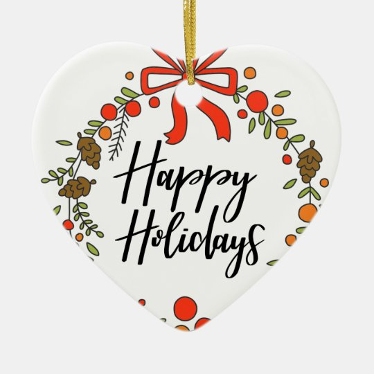 Happy Holidays, Holiday Fun Ceramic Ornament