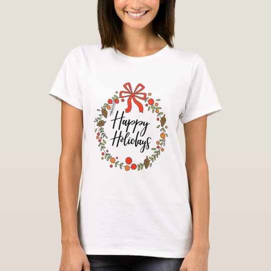 Happy Holidays, Holiday Fun T-Shirt