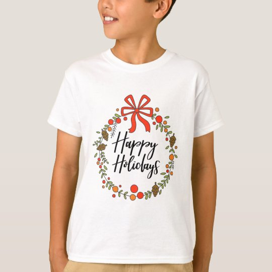 Happy Holidays, Holiday Fun T-Shirt
