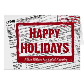 Happy Holidays Income Tax Form Card