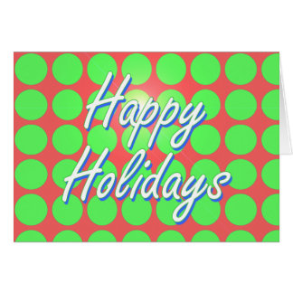 Happy Holidays Red and Green Dots Greeting Card