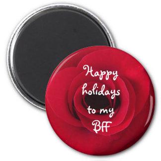 Happy holidays to my BFF 6 Cm Round Magnet