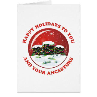 Happy Holidays To You And Your Ancestors Card