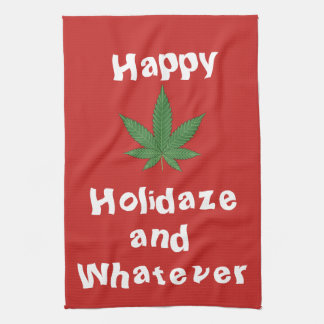 Happy Holidaze and Whatever Personalized Tea Towel