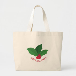 Happy Holly-days Tote Bags