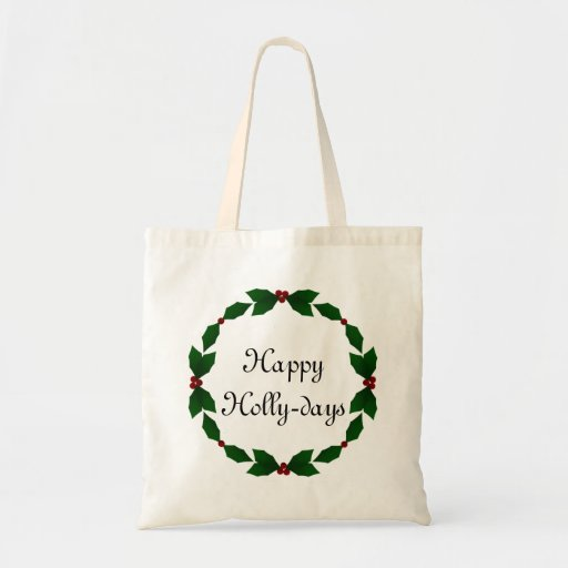 Happy Holly-days Holly Christmas Tote Tote Bags