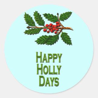 Happy Holly Days Round Sticker