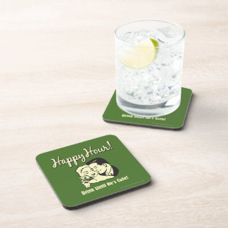 Happy Hour: Drink Until He's Cute Drink Coaster