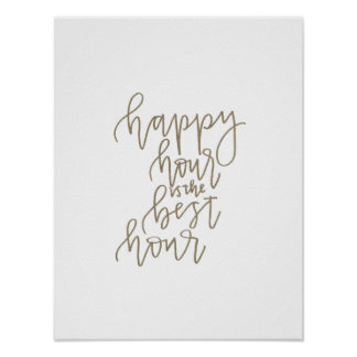 Happy Hour is the Best Hour - Bar Cart Art Poster