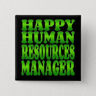 Happy Human Resources Manager in Green 15 Cm Square Badge