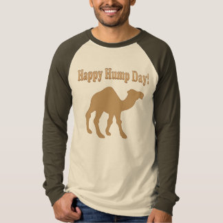 Happy Hump Day! Hump Day Camel! Tees