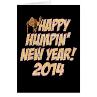 Happy Humpin New Year 2014 Hump Day Camel Card