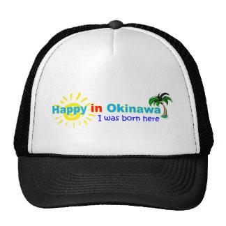 Happy in Okinawa - I was born here - Cap