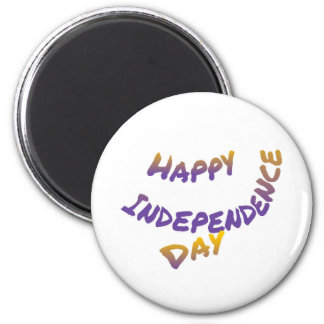 Happy independence day, colorful letter art magnet