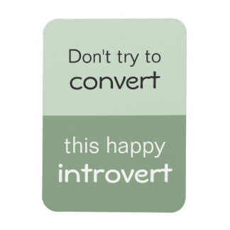 Happy Introvert Magnet