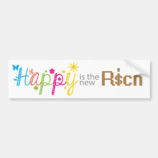 Happy is the new Rich Bumper Sticker