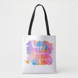 Happy Joyous Free Tote Bag