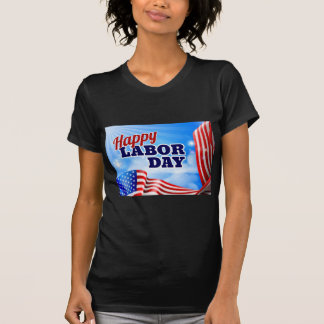 Happy Labor Day American Flag Banner T-Shirt
