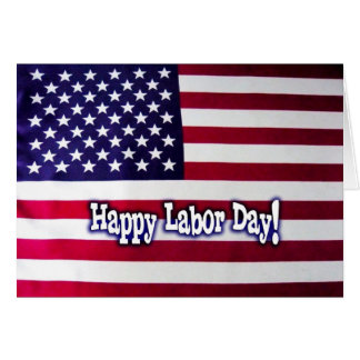 Happy Labor Day - American Flag Greeting Cards