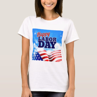 Happy Labor Day T-Shirt