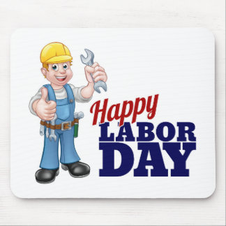 Happy Labor Day Worker Design Mouse Pad