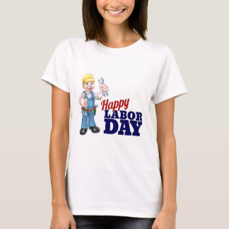 Happy Labor Day Worker Design T-Shirt