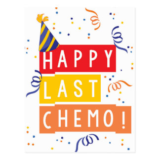 Happy last Chemo! Postcard
