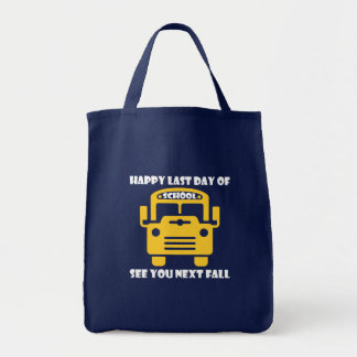 Happy Last Day School Bus Driver See You Next Tote Bag