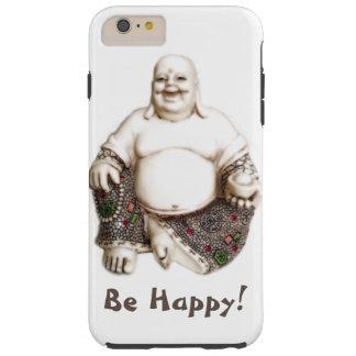Happy laughing joyful good luck Buddha Tough iPhone 6 Plus Case