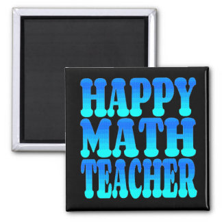 Happy Math Teacher Square Magnet