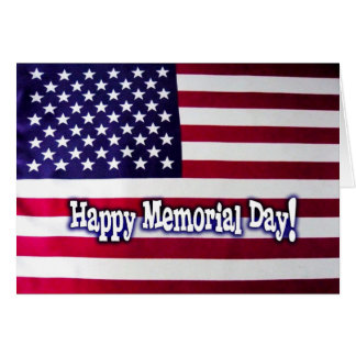 Happy Memorial Day - American Flag Card