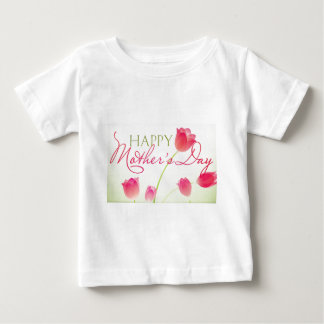 Happy Mothers Day 2013 Baby T-Shirt