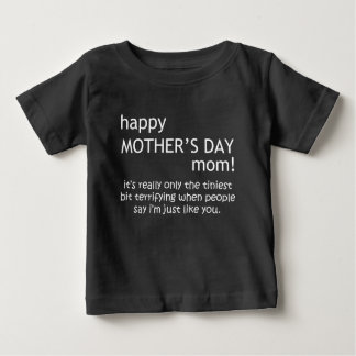 happy mother's day baby T-Shirt