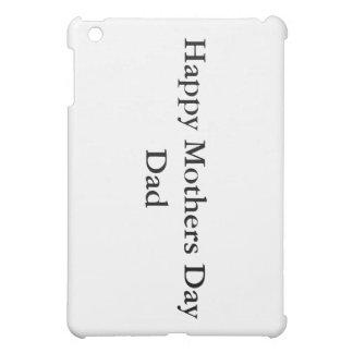Happy Mothers Day Dad Mimi-Ip[ad Case iPad Mini Cover