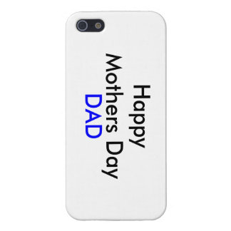 Happy Mothers Day Dad Phone Case Cover For iPhone 5/5S