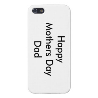 Happy Mothers Day Dad Phone Case iPhone 5/5S Case