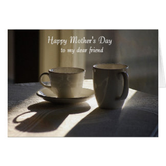 Happy Mother's Day Dear Friend, Cups Card