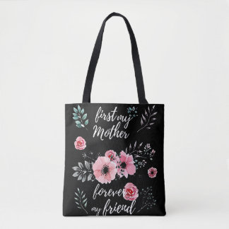 Happy Mother's Day -First My Mother Tote Bag