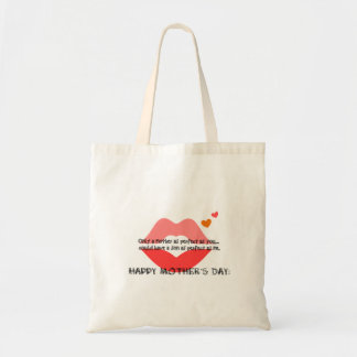 Happy Mother's Day - Funny Quote Bag