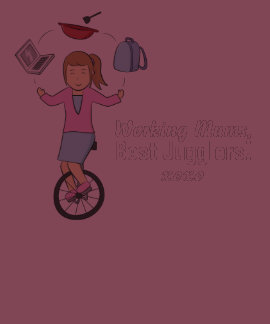 Happy Mother's Day - Happy Juggler Mum on Unicycle Tee Shirts