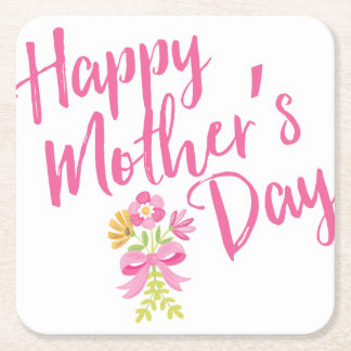 Happy Mother's Day Pink Flowers Bouquet Gift Square Paper Coaster