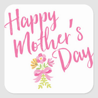Happy Mother's Day Pink Flowers Bouquet Gift Square Sticker