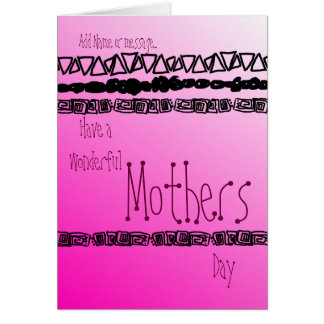 Happy Mothers Day pink Have a wonderful day! Greeting Card