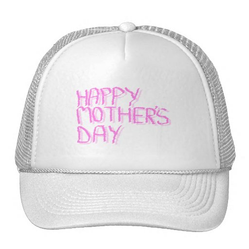 Happy Mothers Day.  Pink Letters. Hats