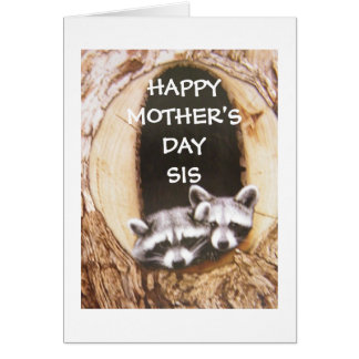 """HAPPY MOTHERS' DAY *SIS* HAPPY YOU ARE MY SISTER CARD"